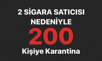 2 sigara satıcısı nedeniyle 200 kişiye karantina